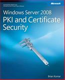 Windows Server 2008 PKI and Certificate Security 9780735625167