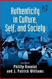 Authenticity in Culture, Self, and Society 9780754675167