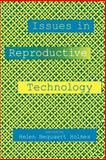 Issues in Reproductive Technology 9780814735169