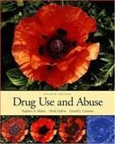 Drug Use and Abuse (with InfoTrac) 9780155085176