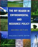 The RFF Reader in Environmental and Resource Policy 2nd Edition