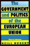 The Government and Politics of the European Union 9780822315179