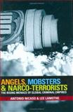 Angels, Mobsters and Narco-Terrorists 9780470835180