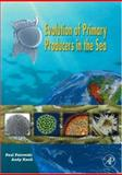 Evolution of Primary Producers in the Sea 9780123705181