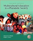 Multicultural Education in a Pluralistic Society and Exploring Diversity Package 9780131555181