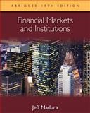 Financial Markets and Institutions, Abridged Edition (with Stock-Trak Coupon) 10th Edition