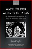 Waiting for Wolves in Japan 9780199255184
