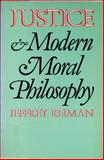 Justice and Modern Moral Philosophy 9780300045185