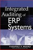 Integrated Auditing of ERP Systems 9780471235187