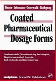 Coated Pharmaceutical Dosage Forms 9780849375187