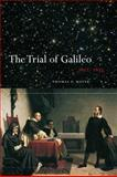 The Trial of Galileo, 1612-1633 1st Edition