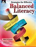 Strategies for Effective Balanced Literacy 1st Edition