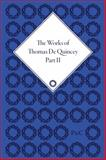 The Works of Thomas de Quincey 9781851965199