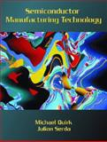Semiconductor Manufacturing Technology 1st Edition