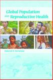 Global Population and Reproductive Health 1st Edition