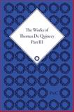 The Works of Thomas de Quincey 9781851965205