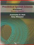 Preclincial Speech Science Workbook 2nd Edition