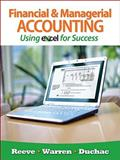 Financial and Managerial Accounting Using Excel® for Success 1st Edition