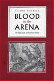 Blood in the Arena 9780292725232