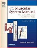 The Muscular System Manual 9780323025232