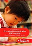 Developing Pre-School Communication and Language 9781412945233