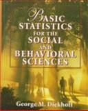 Basic Statistics for the Social and Behavioral Sciences 9780023295249