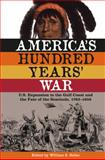 America's Hundred Years' War 9780813035253