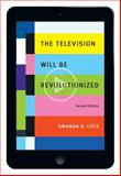 The Television Will Be Revolutionized 2nd Edition