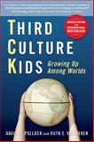 Third Culture Kids, Revised Edition 2nd Edition