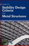 Guide to Stability Design Criteria for Metal Structures 9780470085257