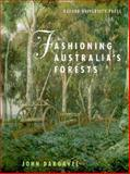 Fashioning Australia's Forests 9780195535266