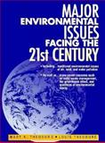 Major Environmental Issues Facing the 21st Century 9780131835269