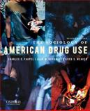 The Sociology of American Drug Use 2nd Edition