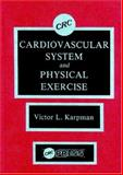 Cardiovascular System and Physical Exercise 9780849365287