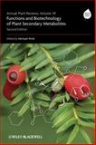 Functions and Biotechnology of Plant Secondary Metabolites 9781405185288
