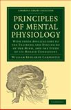 Principles of Mental Physiology 9781108005289