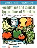 Foundations and Clinical Applications of Nutrition 9780323045292