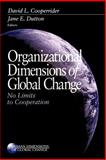 Organizational Dimensions of Global Change 9780761915294
