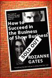 How to Succeed in the Business of Show Business 9781403345295