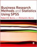 Business Research Methods and Statistics Using SPSS 9781412945295