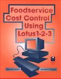 Foodservice Cost Control Using Lotus 1-2-3 9780471045298
