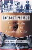 The Body Project 1st Edition