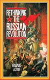 Rethinking the Russian Revolution 9780713165302