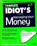 The Complete Idiot's Guide to Managing Your Money 9781567615302