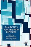 Dialectics for the New Century 9780230535312