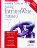 Novell's Guide to Creating Intranetwork Intranet 9780764545313
