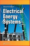 Electrical Energy Systems Second Edition 9780849395314