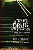 Street Drug Investigation 9780398075323