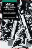 Milton and the Drama of History 9780521035323