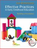 Effective Practices in Early Childhood Education 1st Edition